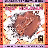 Various Artists: Tribute to Ray Holman: Steelbands of Trinidad and Tobago