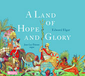 Elgar: A Land of Hope and Glory - A collection of Elgar organ works / Jean-Luc Étienne, organ
