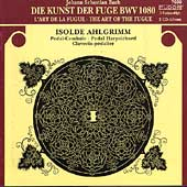 Bach: The Art of the Fugue / Isolde Ahlgrimm