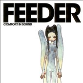 Feeder: Comfort in Sound