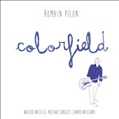 Romain Pilon: Colorfield