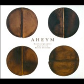 Kronos Quartet: Aheym: Kronos Quartet Plays Music by Bryce Dessner