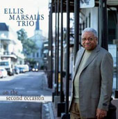 Ellis Marsalis Trio: On the Second Occasion
