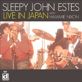 Sleepy John Estes: Live In Japan With Hammie Nixon