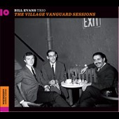 Bill Evans (Piano): Village Vanguard Sessions