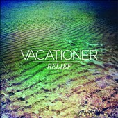 Vacationer: Relief *