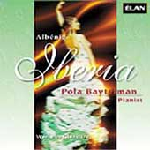 Albeniz: Iberia;  Ginastera: Milonga, etc / Pola Baytelman