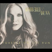 Kimberly Dunn: Forever On the Run [Digipak]