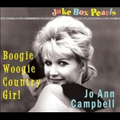 Jo Ann Campbell: Boogie Woogie Country Girl: Jukebox Pearls [Digipak] *