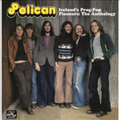 Pelican/Pelican: Iceland's Prog Pop Pioneers: The Anthology