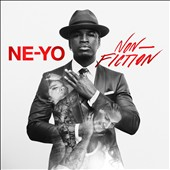 Ne-Yo: Non-Fiction [International Deluxe Edition]