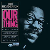 Joe Henderson: Our Thing
