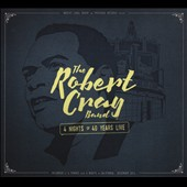 Robert Cray: 4 Nights of 40 Years Live [2-CD/DVD] [Digipak] *