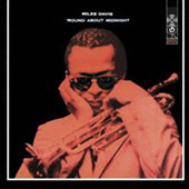 Miles Davis: Round About Midnight [Mono]