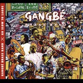 Gangbé Brass Band: Go Slow to Lagos [Digipak]