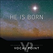 Brigham Young University Vocal Point: He Is Born