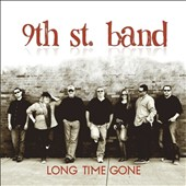 9th St Band: Long Time Gone [EP]