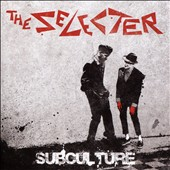 The Selecter: Subculture