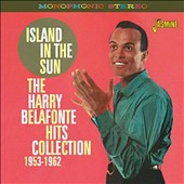 Harry Belafonte: Island in the Sun: Hits Collection 1953-1962 *