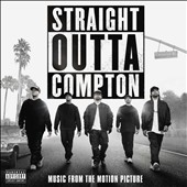 Various Artists: Straight Outta Compton [Original Motion Picture Soundtrack] [PA]