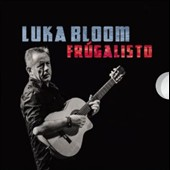 Luka Bloom: Frugalisto *
