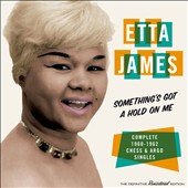 Etta James: Something's Gotta Hold on Me: Complete 1960-1962 *