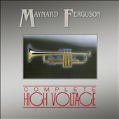 Maynard Ferguson: Complete High Voltage *