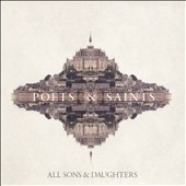 All Sons & Daughters: Poets & Saints *