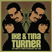 Ike & Tina Turner/Ike Turner/Tina Turner: The  Complete Pompeii Recordings 1968-1969 [Box] *