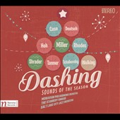 Dashing: Sounds of the Season / Stanbery Singers; Moravian Philharmonic Orchestra; Salt Lake City Jazz Orchestra