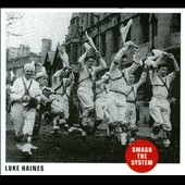 Luke Haines: Smash the System [Digipak] *