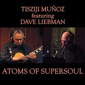 Tisziji Muñoz: Atoms of Supersoul [12/9]
