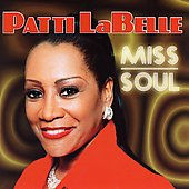 Patti LaBelle: Miss Soul [AMW]