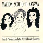 Favorite Puccini Arias / Marton, Scotto, Kanawa