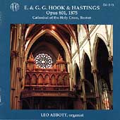 E. & G. G. Hook & Hastings Opus 801, 1875 - Leo Abbott