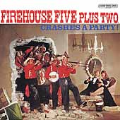 The Firehouse Five Plus Two: The Firehouse Five Plus Two Crashes a Party