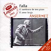 Falla: Three-Cornered Hat, etc / Ansermet, Berganza, et al
