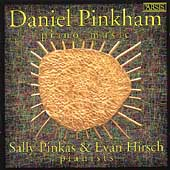 Pinkham: Piano Music / Sally Pinkas, Evan Hirsch