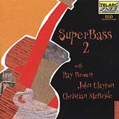 Ray Brown (Bass): Super Bass, Vol. 2