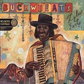 Buckwheat Zydeco Ils Sont Partis Band/Buckwheat Zydeco: Buckwheat's Zydeco Party [Deluxe Edition]