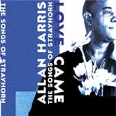 Allan Harris: Love Came: The Songs of Strayhorn