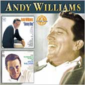Andy Williams: Danny Boy and Other Songs I Love to Sing/The Wonderful World of Andy Williams