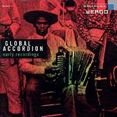 Various Artists: Global Accordion: Early Recordings