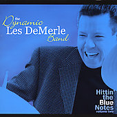 The Dynamic Les DeMerle Band: Hittin' the Blue Notes, Vol. 2