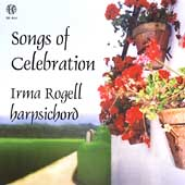 Songs of Celebration - Frescobaldi, etc / Irma Rogell