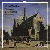 Tunder: Concerti / Max, Rheinische Kantorei, et al