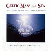 Macmillan: Celtic Mass for the Sea