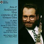 Architecture and Aria - Three Centuries of the Virtuoso Oboe