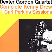 Dexter Gordon: Complete Kenny Drew and Carl Perkins Sessions