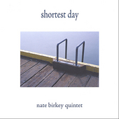 Nate Birkey: Shortest Day *